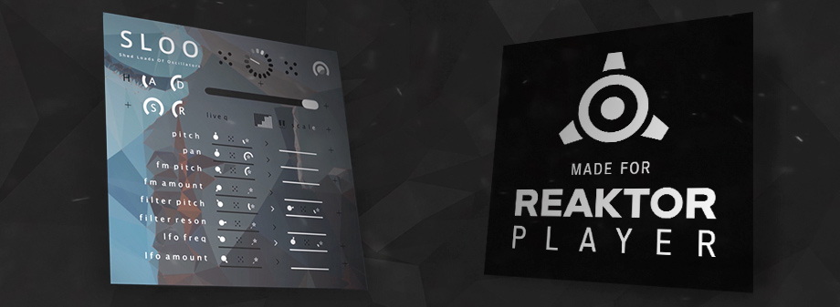 SLOO made for Reaktor Player
